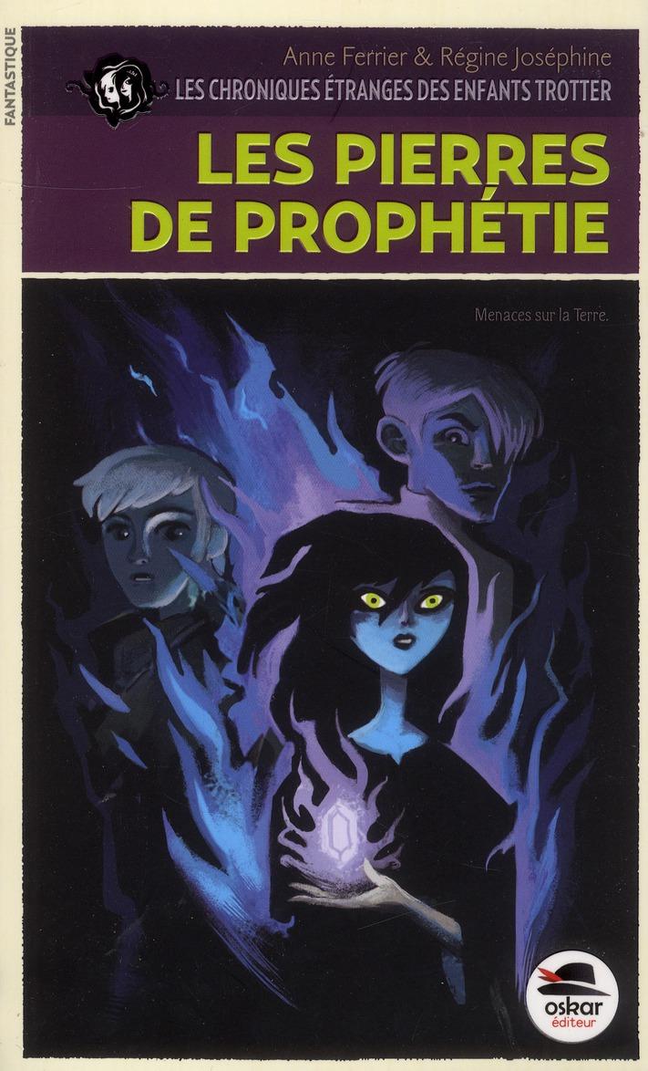 PIERRES DE PROPHETIE-ENFANTS TROTTER T3