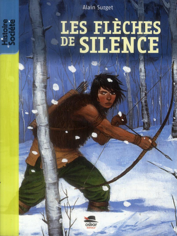 LES FLECHES DE SILENCE