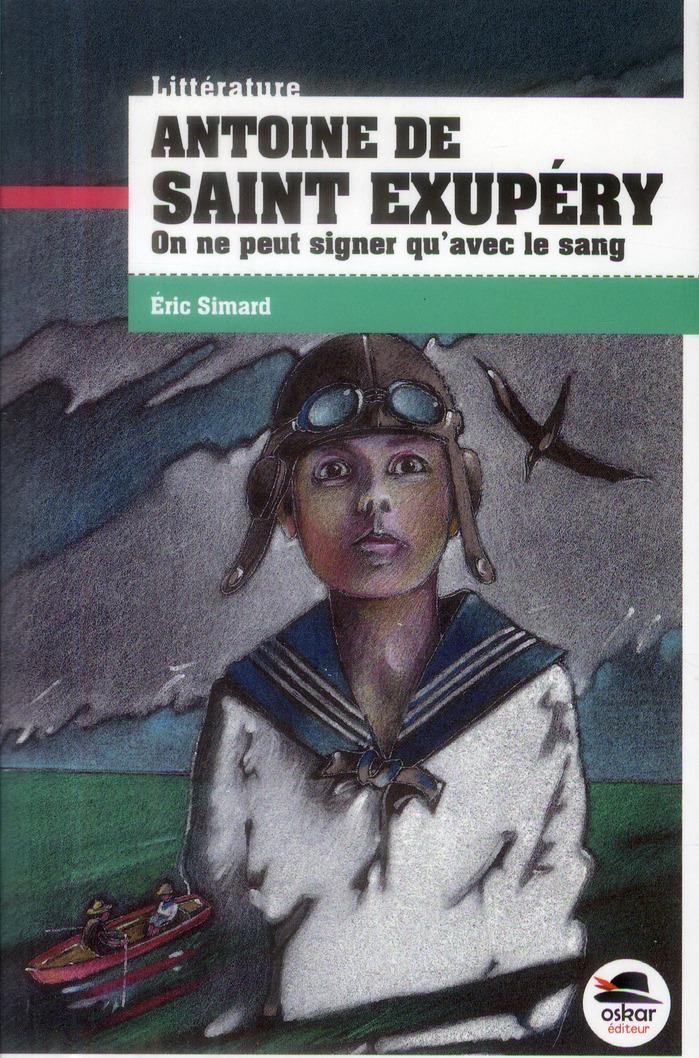 ANTOINE DE ST EXUPERY-SIGNER AVEC SANG