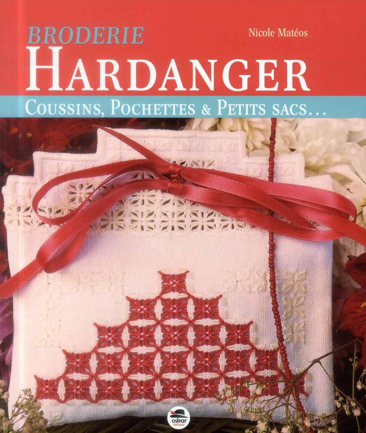BRODERIE HARDANGER : COUSSINS, POCHETTES ET PETITS SACS