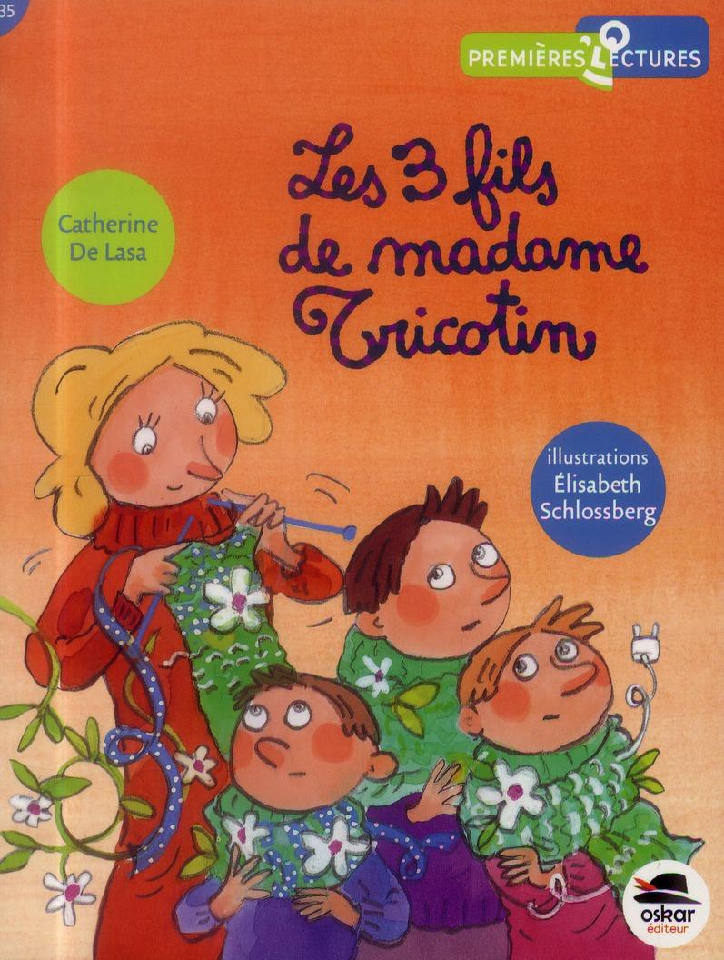 TROIS FILS DE MADAME TRICOTIN (LES)