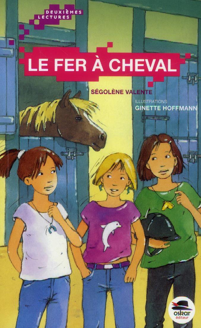 FER A CHEVAL (LE)