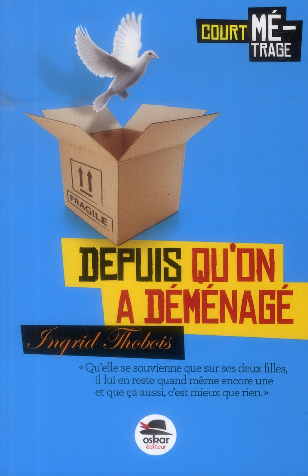 QUAND ON A DEMENAGE