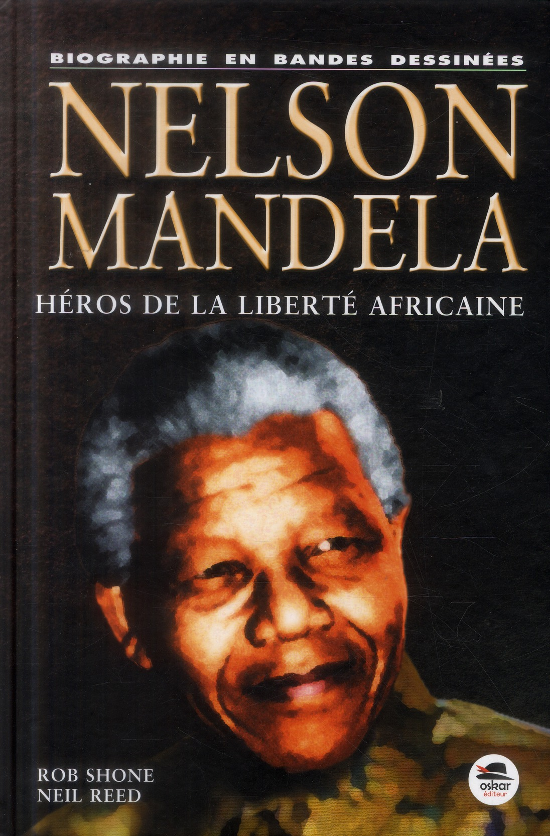 NELSON MANDELA EN BD - NOUVELLE EDITION