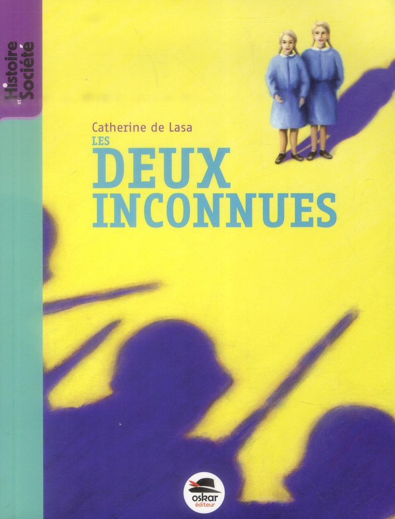 DEUX INCONNUS (LES)