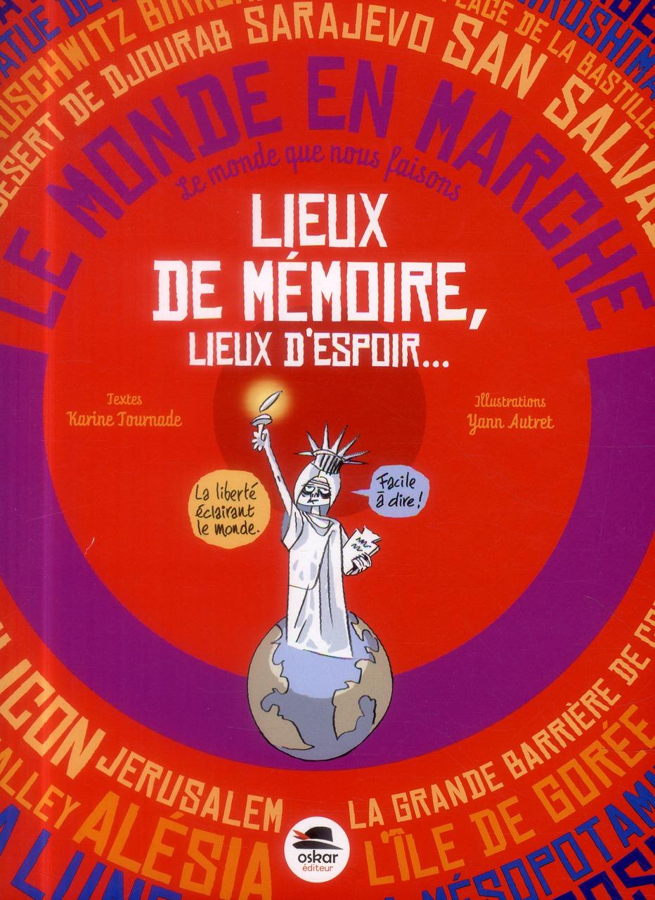 LIEUX DE MEMOIRE, LIEUX D'ESPOIR