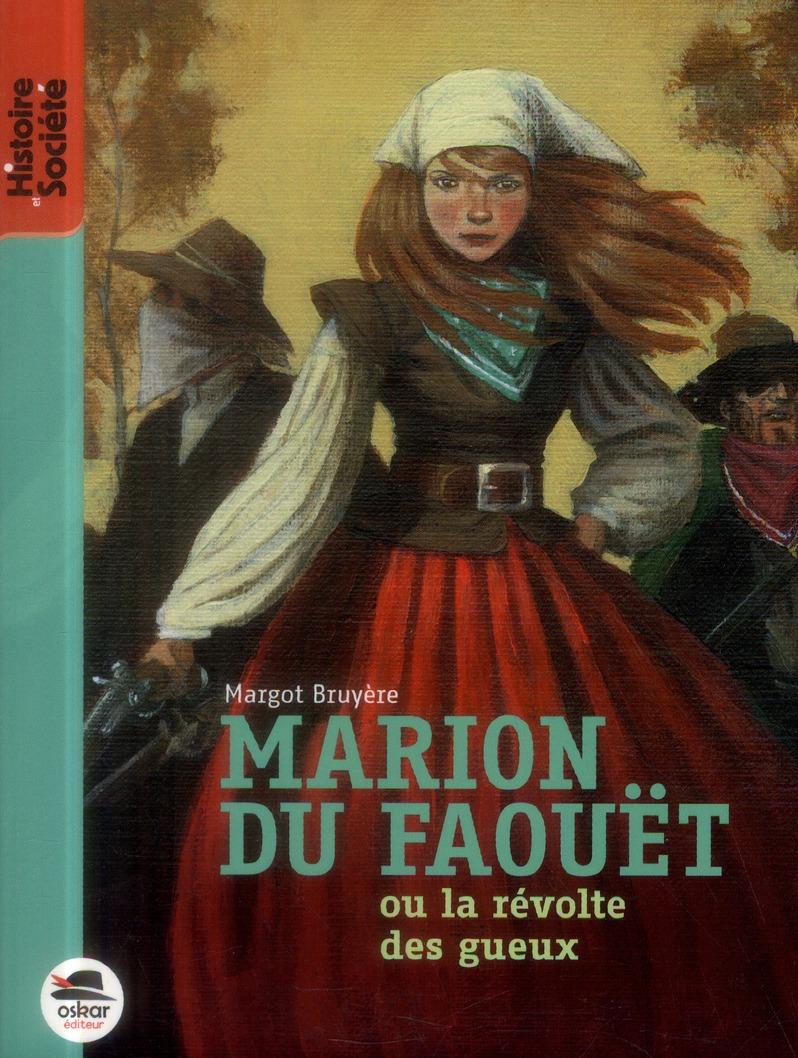 MARION DU FAOUET - NOUVELLE EDITION - OU LA REVOLTE DES GUEUX