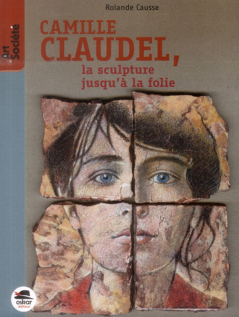 CAMILLE CLAUDEL, LA SCULPTURE JUSQU'A...