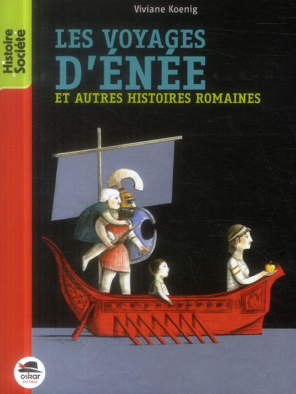 VOYAGES D'ENEE ET AUTRES HISTOIRES ROMAINES (LES)