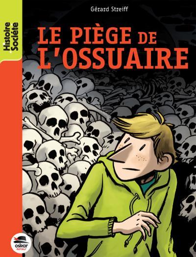 PIEGE DE L'OSSUAIRE (L')