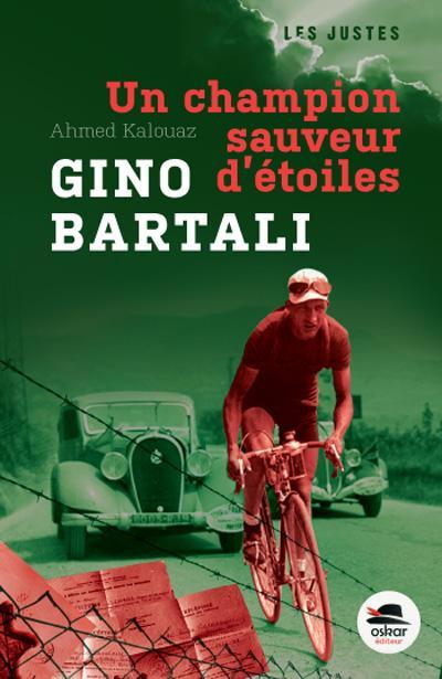 GINO BARTALI, UN CHAMPION SAUVEUR D'ETOILES