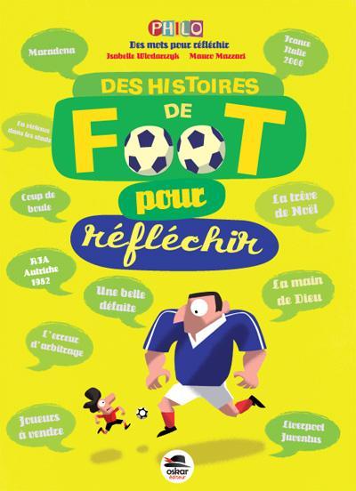 DES HISTOIRES DE FOOT POUR REFLECHIR (COLL. PHILO)