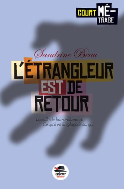ETRANGLEUR EST DE RETOUR (L')