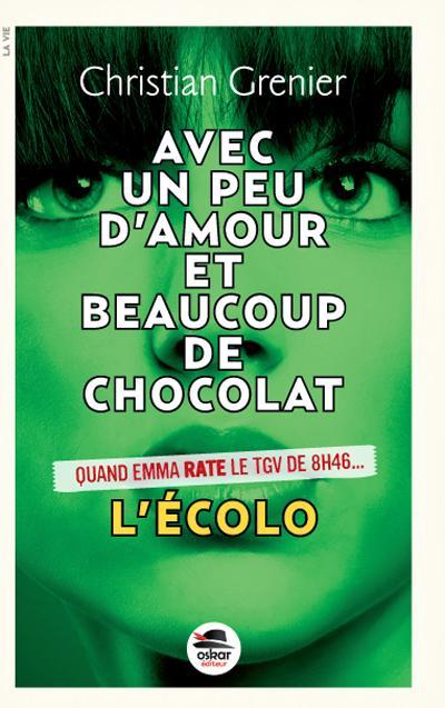 """L ECOLO - SERIE """"UN PEU D'AMOUR BEAUCOUP DE CHOCOLAT"""" N 2"""