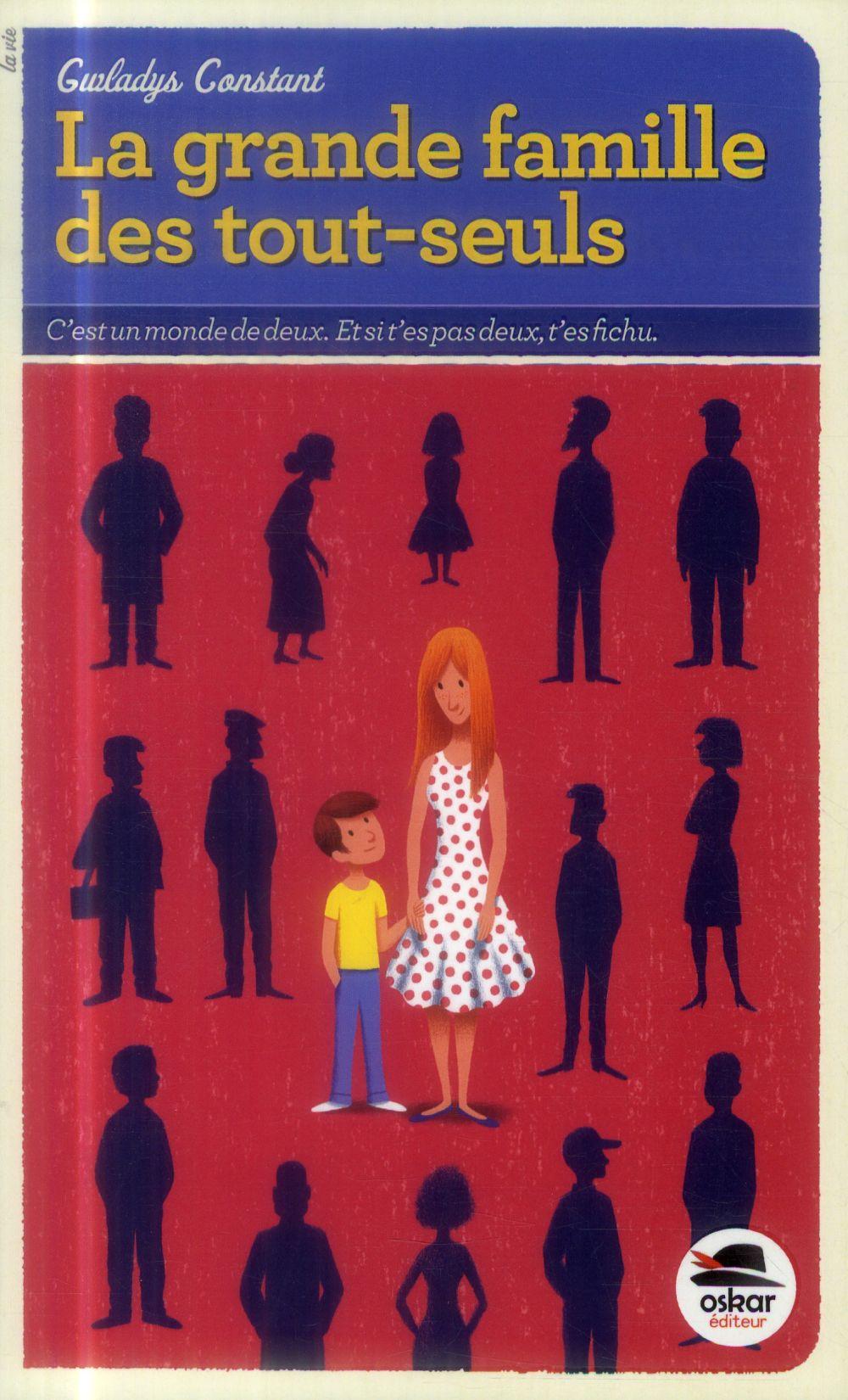 LA GRANDE FAMILLE DES TOUT SEULS