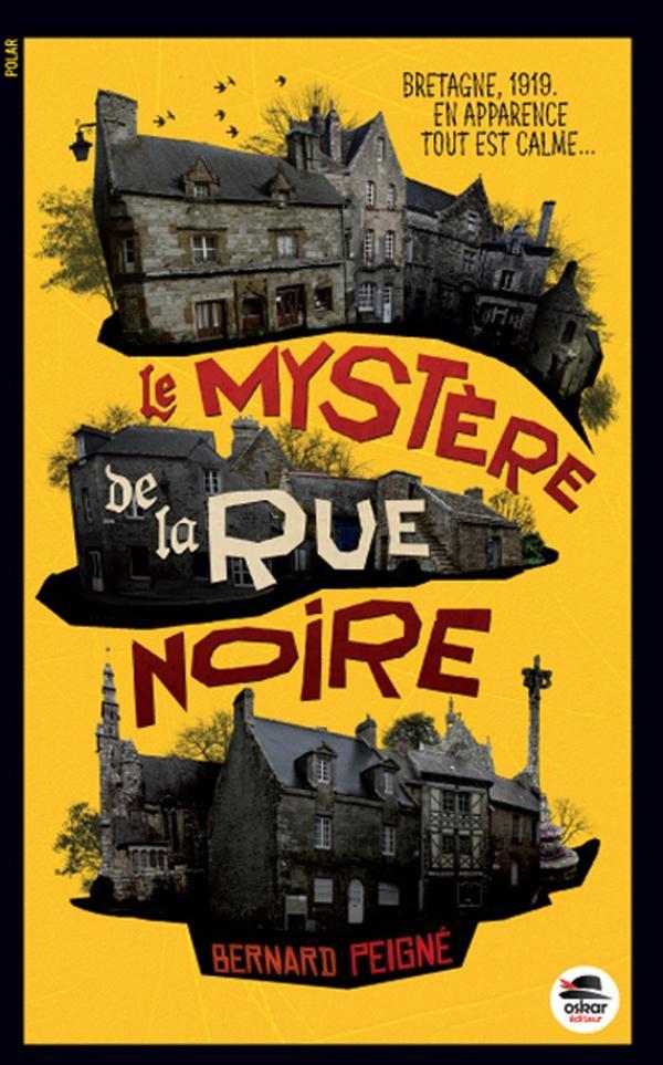 LE MYSTERE DE LA RUE NOIRE