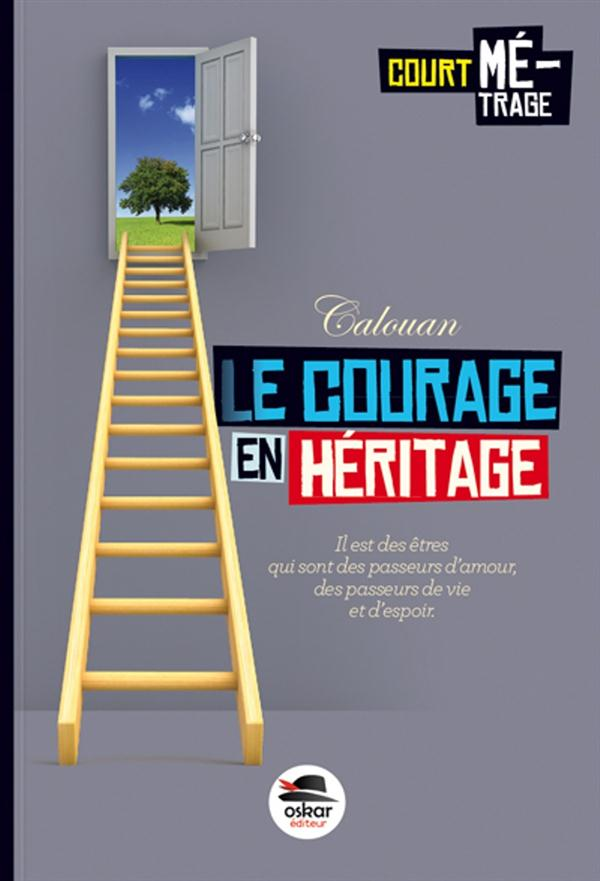 COURAGE EN HERITAGE (LE)