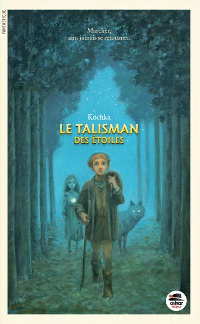 TALISMAN DES ETOILES (LE)