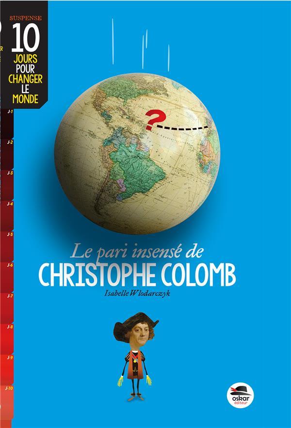 PARI INSENSE DE CHRISTOPHE COLOMB (LE)