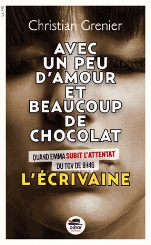ECRIVAINE (L') - SERIE AVEC UN PEU D'AMOUR ET BEAUCOUP DE CHOCOLAT