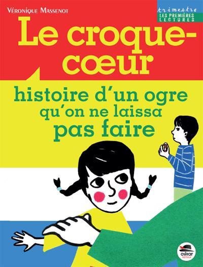 CROQUE-COEUR (LE)