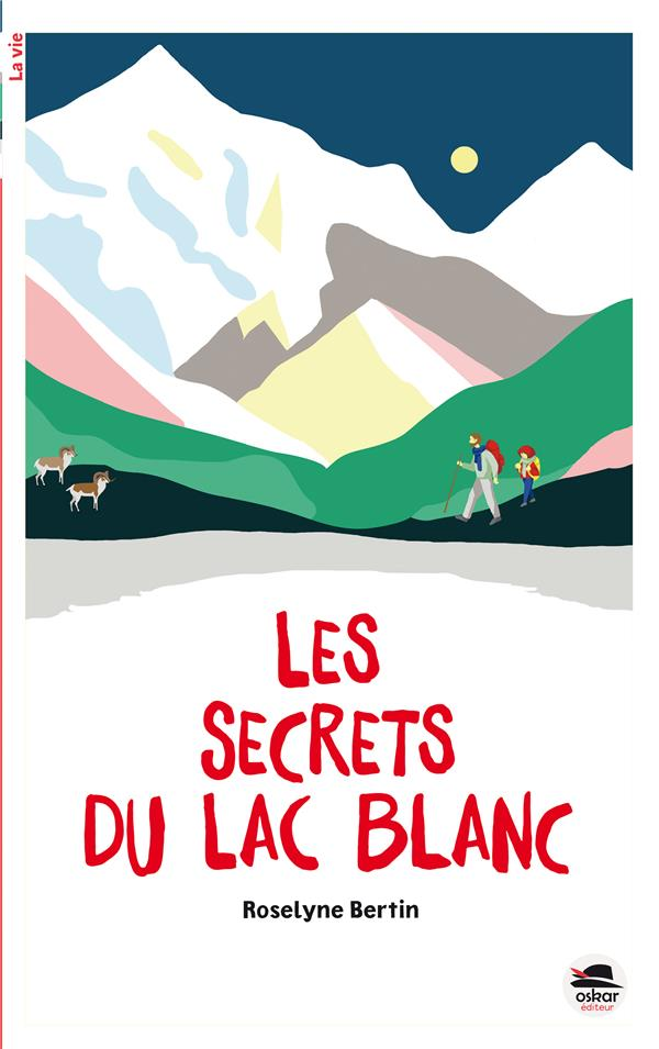 SECRETS DU LAC BLANC (LES)