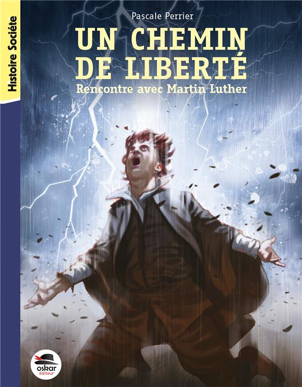 CHEMIN DE LIBERTE - RENCONTRE AVEC MARTIN LUTHER