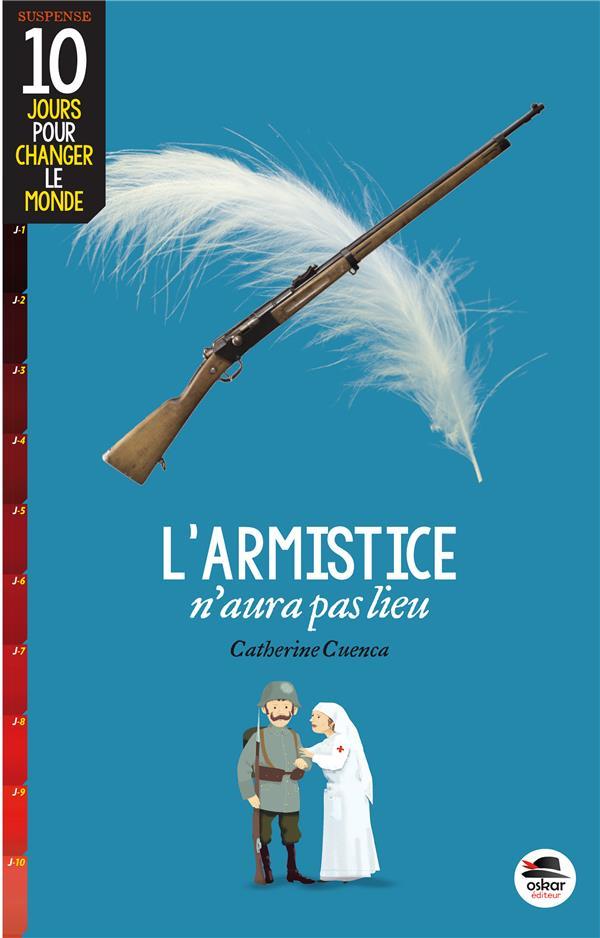 ARMISTICE N'AURA PAS LIEU (L')