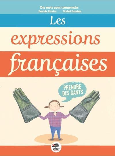 EXPRESSIONS FRANCAISES (LES)