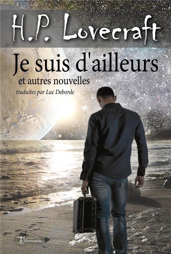 JE SUIS D'AILLEURS ET AUTRES NOUVELLES