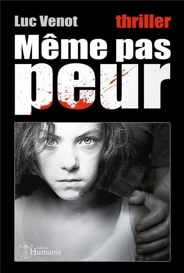 MEME PAS PEUR (VERSION INTEGRALE)