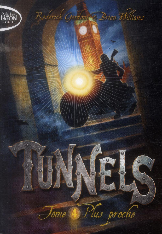 TUNNELS T04 PLUS PROCHE   POCHE