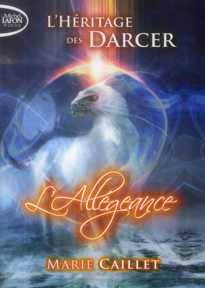 L'HERITAGE DES DARCER T02 ALLEGEANCE