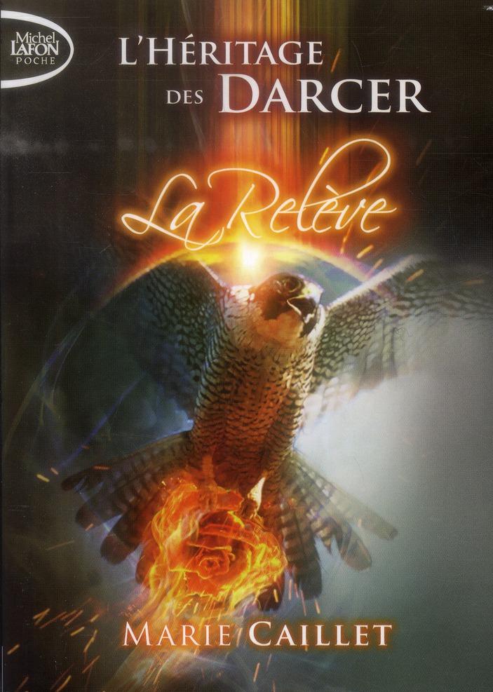L'HERITAGE DES DARCER T03 LA RELEVE