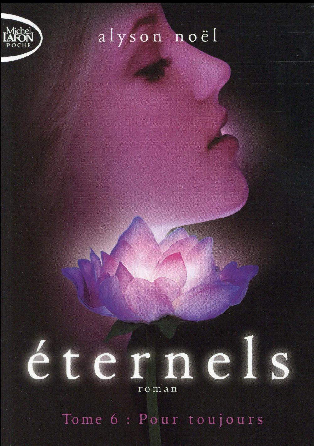 ETERNELS T06 POUR TOUJOURS