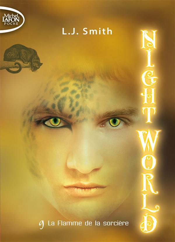 NIGHT WORLD - TOME 9 LA FLAMME DE LA SORCIERE