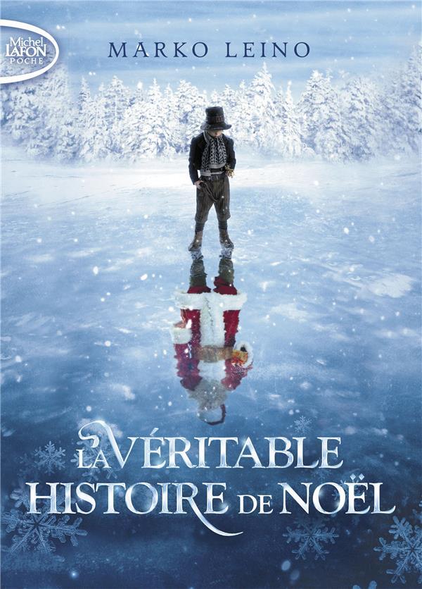 LA VERITABLE HISTOIRE DE NOEL