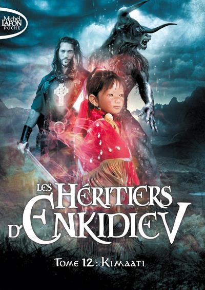 LES HERITIERS D'ENKIDIEV - TOME 12 KIMAATI - VOL12