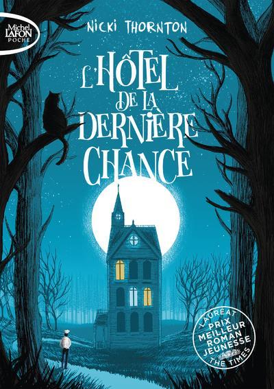 L'HOTEL DE LA DERNIERE CHANCE - TOME 1 - VOL01