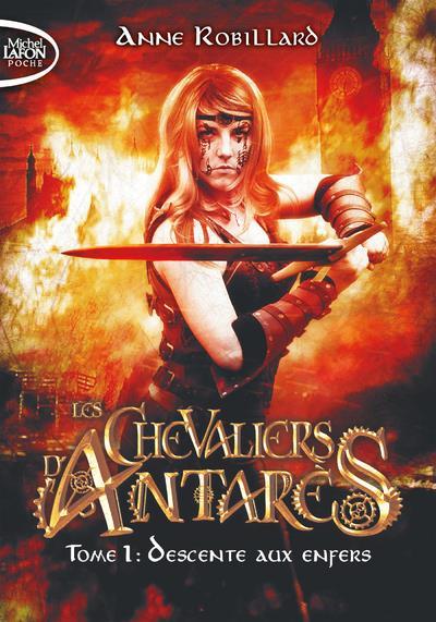 LES CHEVALIERS D'ANTARES - TOME 1 DESCENTE AUX ENFERS - VOL01