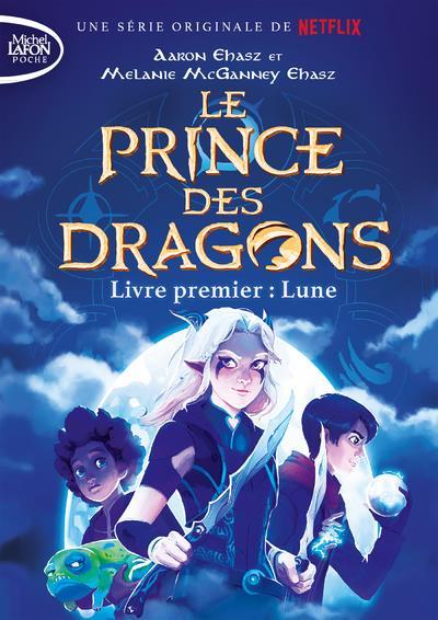 LE PRINCE DES DRAGONS - TOME 1 LUNE - VOL01