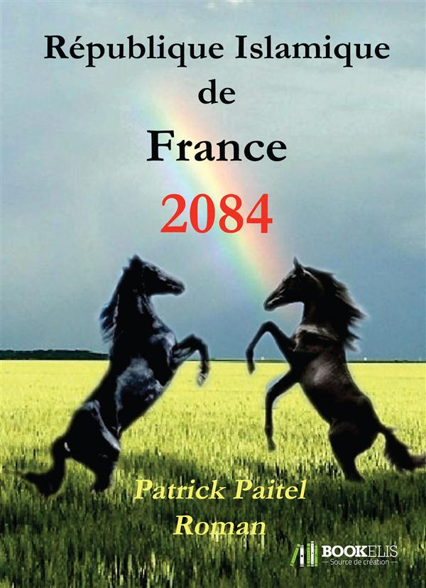 2084 - REPUBLIQUE ISLAMIQUE DE FRANCE