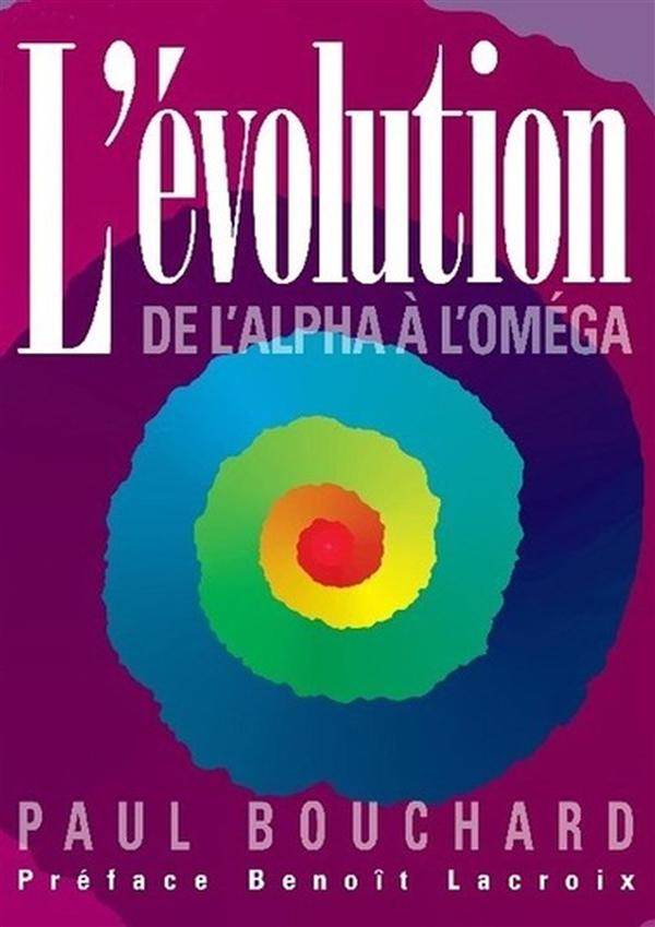 L'EVOLUTION DE L'ALPHA A L'OMEGA