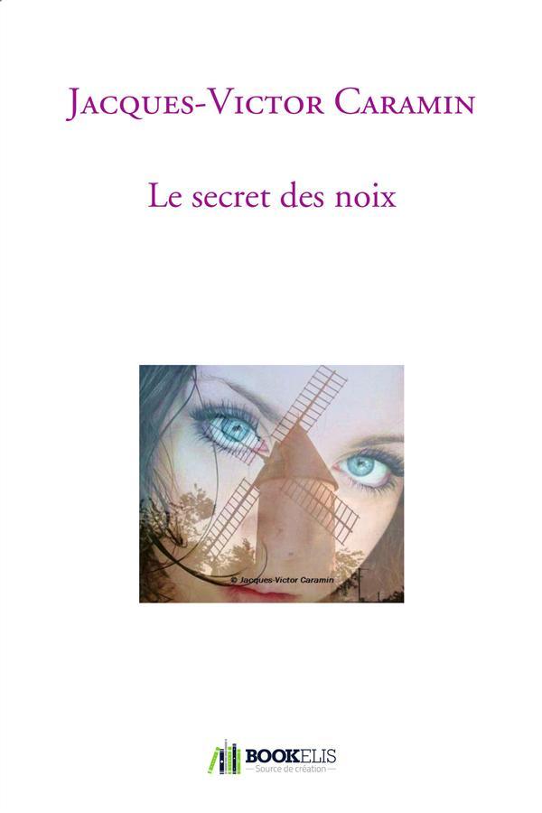 LE SECRET DES NOIX