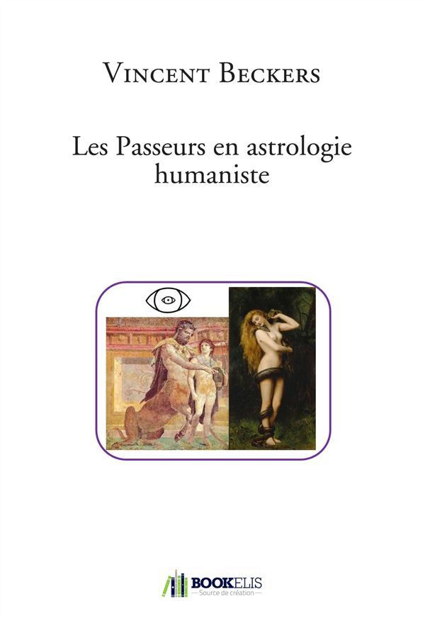 LES PASSEURS EN ASTROLOGIE HUMANISTE