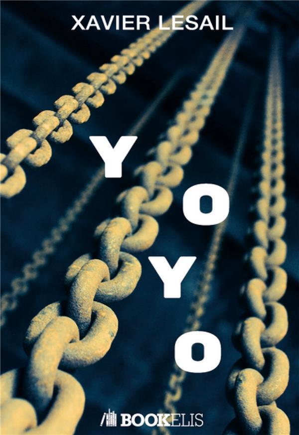 YOYO - ACTIONS ET EMOTIONS D'UNE VIE RICHE, ILLUSTRES DE POEMES DE L'AUTEUR