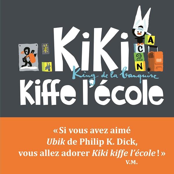 KIKI KIFFE L'ECOLE. KING DE LA BANQUISE