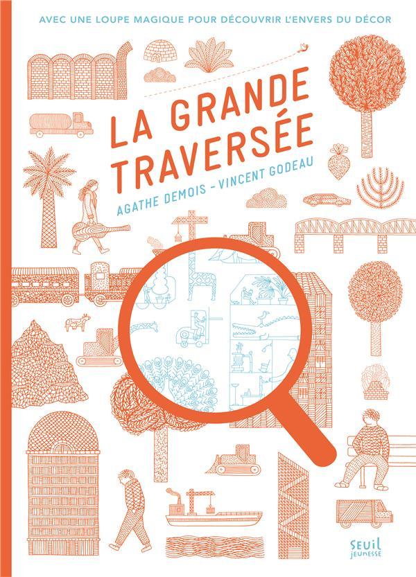 GRANDE TRAVERSEE (LA)  LIVRE JEUX AVEC LA LOUPE MAGIQUE