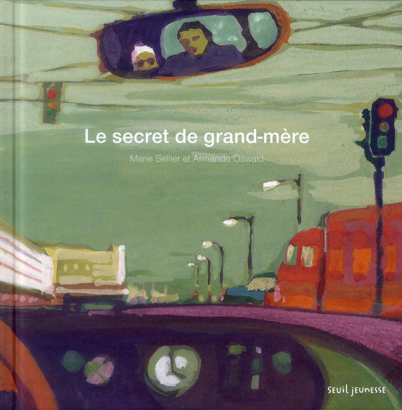 LE SECRET DE GRAND-MERE