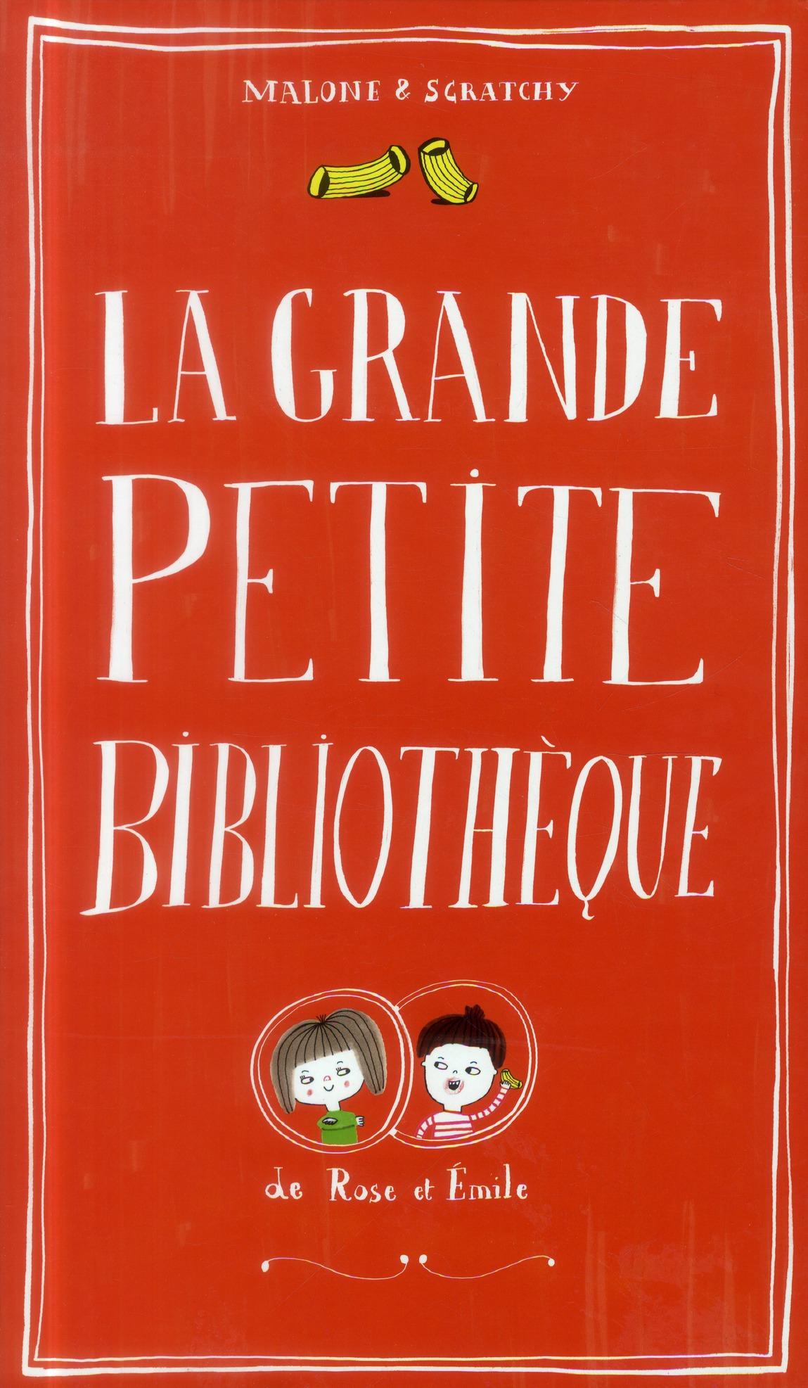 LA GRANDE PETITE BIBLIOTHEQUE DE ROSE ET EMILE